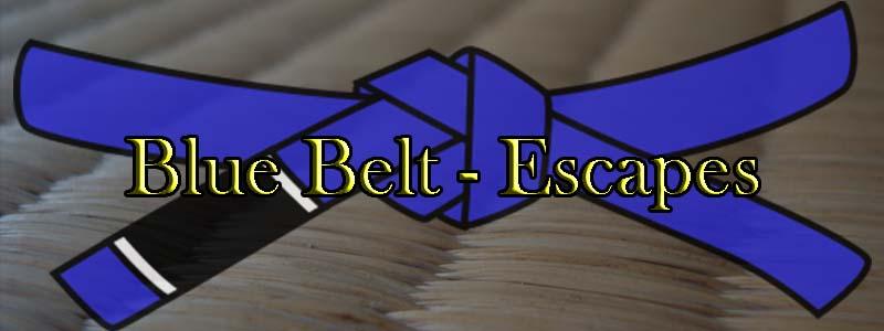 Blue Belt Escapes