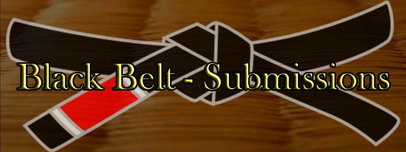 Black Belt Submissions